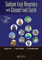 Sodium Fast Reactors with Closed Fuel Cycle