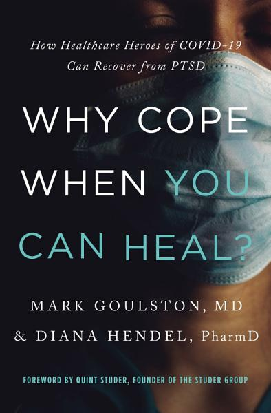 Download Why Cope When You Can Heal  Book