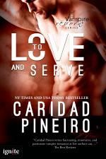 To Love and Serve (Entangled Ignite)