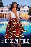 Wives  Fianc  es  and Side Chicks of Hotlanta PDF