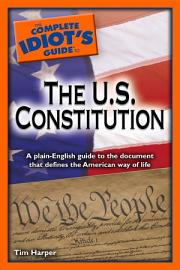 The Complete Idiot S Guide To The U S  Constitution