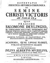 Diss. exeg. hist. theol. de semine Christi victoris: ad Psalm. CX, 3