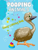 Pooping Animals Funny Coloring Book