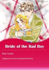 BRIDE OF THE BAD BOY: Mills & Boon Comics