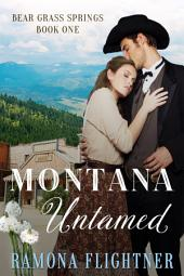 Montana Untamed: Bear Grass Springs