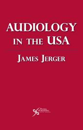 Audiology in the USA