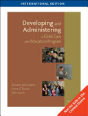 Developing and Administering a Child Care and Education Program  International Edition PDF