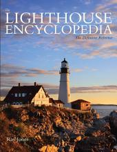 Lighthouse Encyclopedia: The Definitive Reference, Edition 2