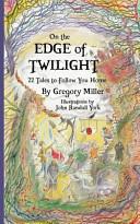 On the Edge of Twilight Book