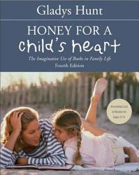 Honey For A Child S Heart Book PDF