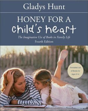 Honey for a Child s Heart