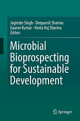 Microbial Bioprospecting for Sustainable Development
