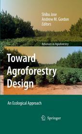 Toward Agroforestry Design: An Ecological Approach