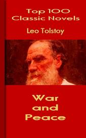 War and Peace: Top 100 Classic Novels