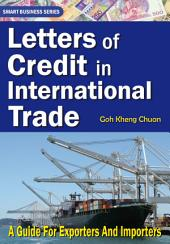Letters of Credit In International Trade: A Guide for Exporters and Importers