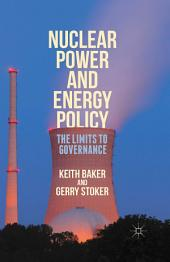 Nuclear Power and Energy Policy: The Limits to Governance