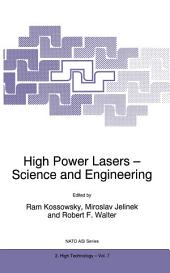 High Power Lasers - Science and Engineering