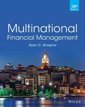 Multinational Financial Management, 10th Edition: Tenth Edition