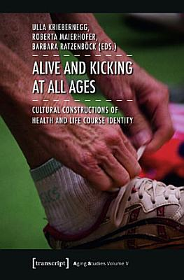 Alive and Kicking at All Ages PDF