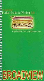 The Broadview Pocket Guide to Writing - Third Edition