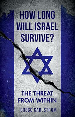 How Long Will Israel Survive
