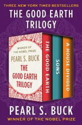 The Good Earth Trilogy PDF