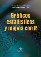 Gráficos estadisticos y mapas con R