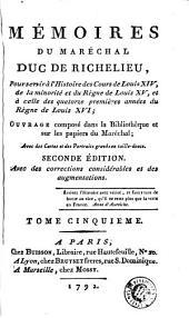 Memoires du Maréchal duc de Richelieu: pour servir à l'histoire des Louis XIV de la minorité et du règne de Louis XV ..., Volume1
