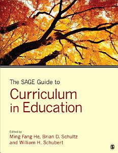 The SAGE Guide to Curriculum in Education PDF