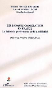 Les banques coopératives en France: Le défi de la performance et de la solidarité