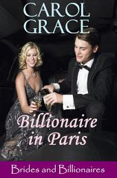 A Billionaire In Paris: Brides and Billionaires