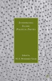 Interpreting Islamic Political Parties