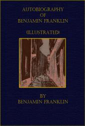 Autobiography of Benjamin Franklin (Boston)