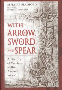 With Arrow  Sword  and Spear Book
