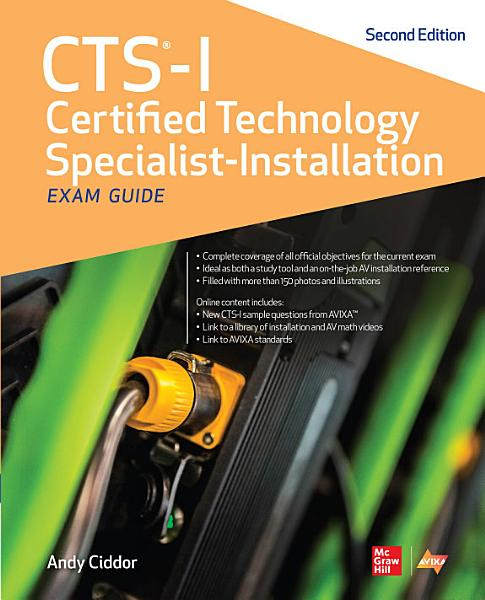 CTS I Certified Technology Specialist Installation Exam Guide  Second Edition PDF