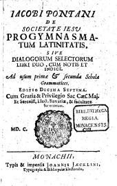 Progymnasmatum latinitatis sive dialogorum volumen ...