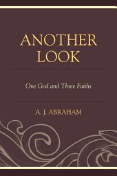 Another Look: One God and Three Faiths