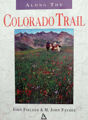 Along the Colorado Trail PDF