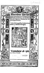 Macrobius Aurelius integer: nitidus: suoque decori ab Ioanne Rivio superioribus annis: & nunc cura Ascensianorum: multo diligentius restitutus ... Addito libello argutissimo Censorini de die natali ...