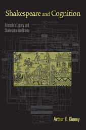 Shakespeare and Cognition: Aristotle's Legacy and Shakespearean Drama