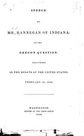 Speech of Mr. Hannegan of Indiana, on the Oregon Question