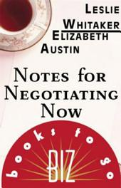 Notes for Negotiating Now: Biz Books to Go