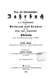Berg- und hüttenmännisches Jahrbuch der K.K. Bergakademien zu Leoben und Přibram und K. Ungarische Bergakademie zu Schemnitz: Band 18