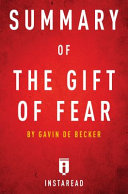Summary of the Gift of Fear by Gavin de Becker Includes Analysis PDF