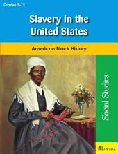 Slavery in the United States: American Black History