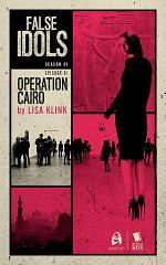 Operation Cairo (False Idols Season 1 Episode 1)