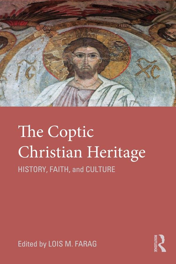 The Coptic Christian Heritage