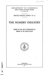 The Hosiery Industry: Report on the Cost of Production of Hosiery in the United States
