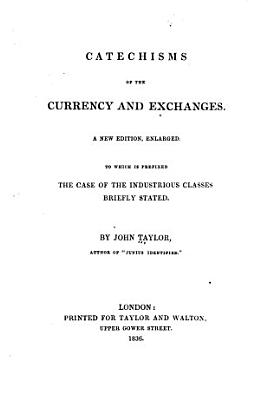Catechisms of the Currency and Exchanges PDF