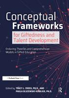 Conceptual Frameworks for Giftedness and Talent Development PDF